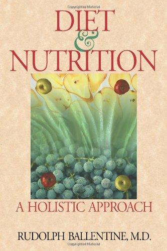 Diet & Nutrition: A Holistic Approach