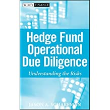 Operational Due Diligence: Understanding the Risks (Wiley Finance)