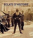 Eclats d'histoire - Les Collections photographiques de l'Institut de France, 1839-1918