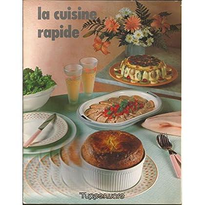 Tupperware - La cuisine rapide