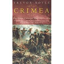 Crimea: The Great Crimean War 1854-1856