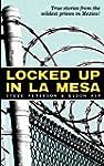 Locked Up In La Mesa by Peterson, Ste...