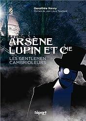 ARSENE LUPIN & CIE, GENTLEMEN CAMBRIOLEURS