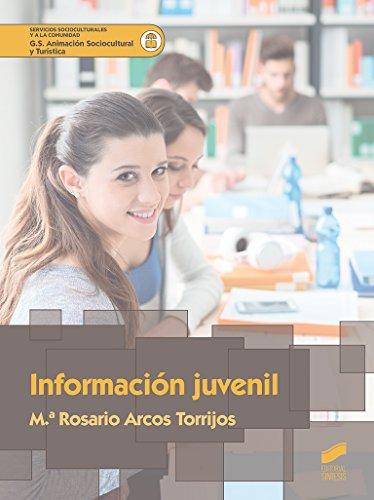 Información juvenil (Servicios socioculturales y a la comunidad) por M.ª Rosario Arcos Torrijos