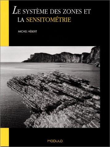 Le système des zones et la sensitométrie PDF Books