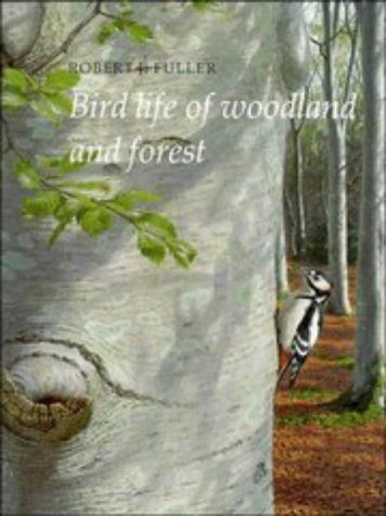 Bird Life of Woodland and Forest (Bird Life Series)