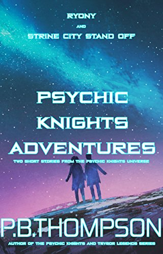 psychic-knights-adventures-ryony-and-strine-city-stand-off-english-edition
