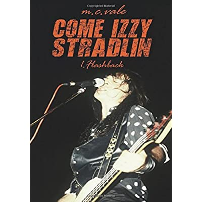 Come Izzy Stradlin - 1 Flashback