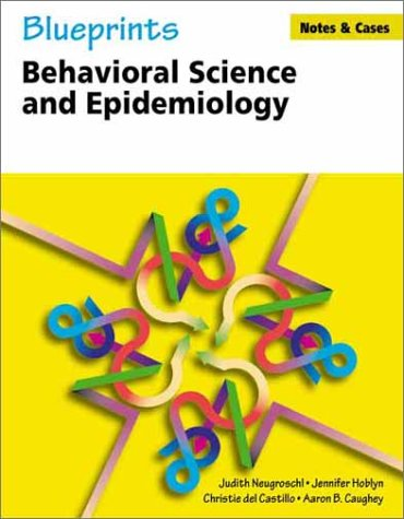Blueprints Notes and Cases-; Behavioral Science and Epidemiology
