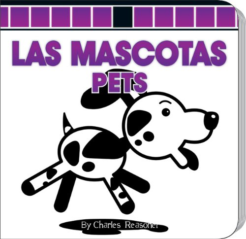 Las mascotas/Pets (Little Birdie Board Books) por Charles Reasoner