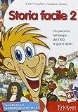 Storia facile. CD-ROM: 2