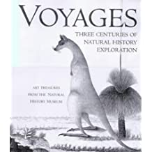 Voyages of Discovery: Three Centuries of Natural History Exploration