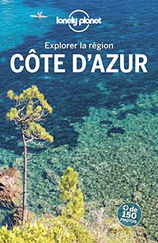 Côte d'Azur - Explorer la région - 2ed par LONELY PLANET FR