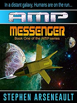 AMP Messenger (English Edition) di [Arseneault, Stephen]