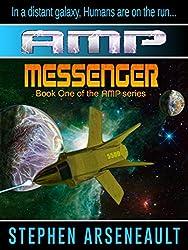 AMP Messenger (English Edition)