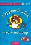 Image de J'apprends à lire avec Mini-Loup, CP. Cahier d'activités, numéro 1