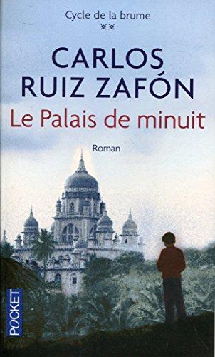 Le Palais de minuit (2) par Carlos Ruiz ZAFÓN