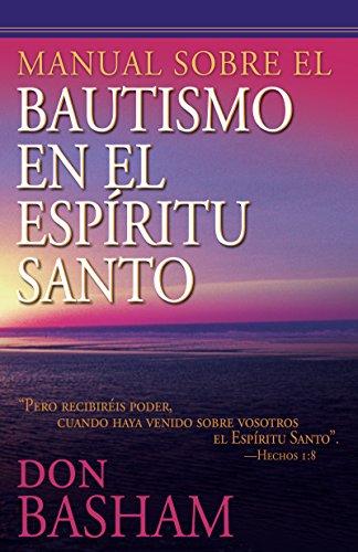 Manual sobre el bautismo en el Espíritu Santo por Don Basham