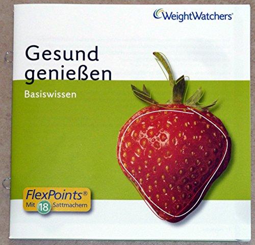 Weight Watchers Basiswissen Gesund genießen incl. Points Liste für 1000 Lebensmittel und Berechnung Ihrer täglichen Points Werte