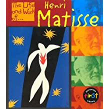 The Life and Work of Henri Matisse Hardback (First Library:)