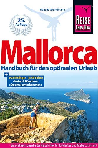 Mallorca: Handbuch für den optimalen Urlaub (Reiseführer)