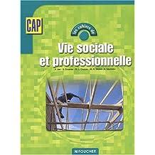Les cahiers : Les cahiers de vie sociale et professionnelle, CAP