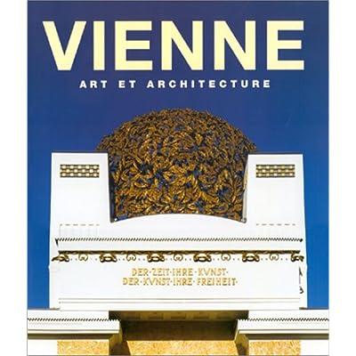 Vienne : Art et Architecture