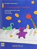 Telecharger Livres A tout petits doigts 30 petites pieces pour piano tres courtes et tres faciles (PDF,EPUB,MOBI) gratuits en Francaise
