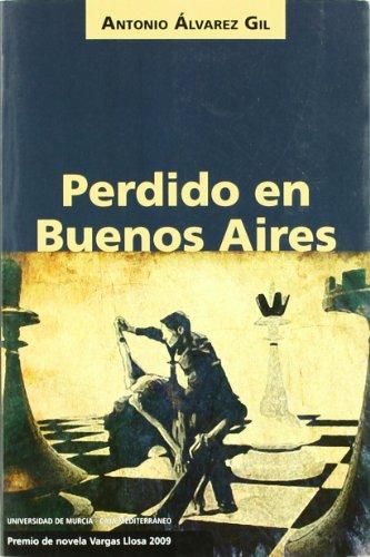 Perdido en Buenos Aires por Antonio Álvarez Gil
