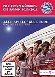 FC Bayern München - Die Saison 2010/2011