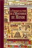 La Chronique illustrée de l'histoire du monde