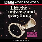 Life, the Universe and Everything (Word for Word)