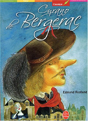 Cyrano de Bergerac : Comédie héroïque en cinq actes en vers par Edmond Rostand