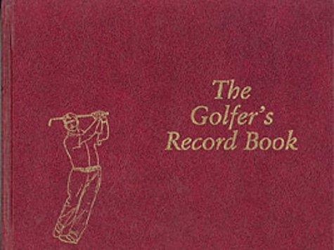 The Golfer's Record Book por John Humphreys