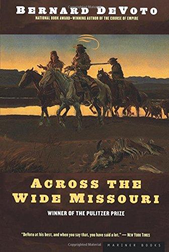 Across the Wide Missouri por Bernard De Voto