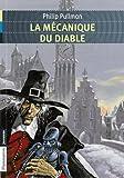 La mécanique du diable by Philip Pullman(2013-08-21)