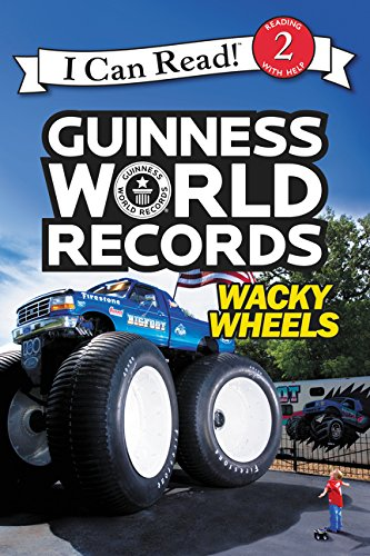 Guinness World Records: Wacky Wheels (I Can Read! Level 2)