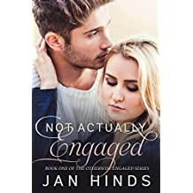 Not Actually Engaged (Otherwise Engaged Book 1) (English Edition)