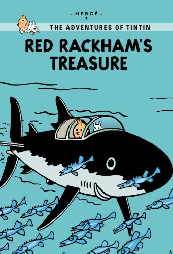 Red Rackhams Treasure: Red Rackham's Treasure (Adventures of Tintin)