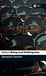 Sartre's 'Being and Nothingness': A Reader's Guide (Reader's Guides) by Sebastian Gardner (2009-04-26)
