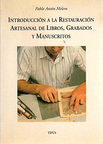 Introducción a la encuadernación artesanal de libros, grabados y manuscritos