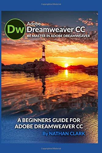 Preisvergleich Produktbild A BEGINNERS GUIDE FOR ADOBE DREAMWEAVER CC
