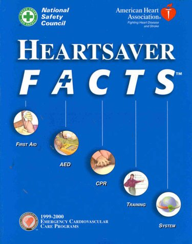 Heartsaver Facts: First Aid, Aed, Cpr Training System
