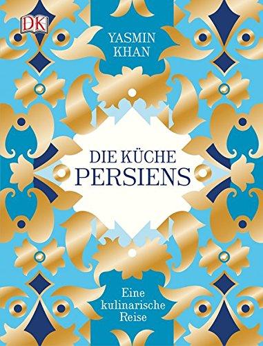 die-kuche-persiens-eine-kulinarische-reise