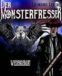 Wiedergeburt: (Leonard Leech - Der Monsterfresser 1)