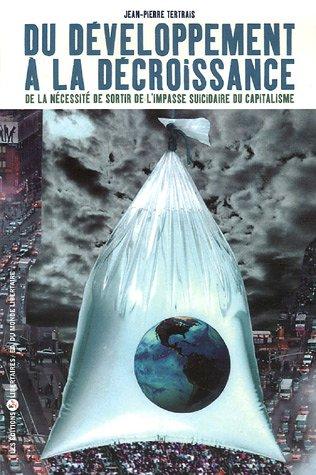 Du développement à la décroissance : De la nécessité de sortir par Jean-Pierre Tertrais