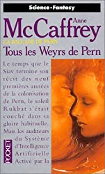 La Ballade de pern, tome 11 :Tous les weyrs de Pern