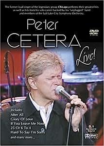 Peter Cetera Live [Edizione: Francia]