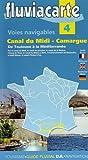 Fluviacarte 04 Canal du Midi - Camargue: Nautischer Führer