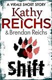 Shift (Virals series) by Kathy Reichs